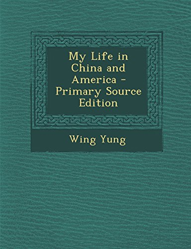 9781294765622: My Life in China and America