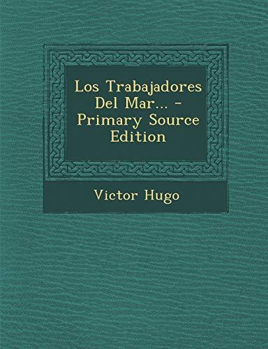 9781294775393: Los Trabajadores Del Mar... (Spanish Edition)