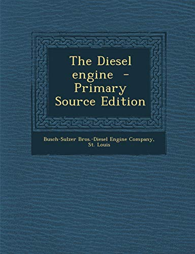 9781294777359: The Diesel engine