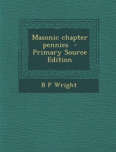 Masonic Chapter Pennies (Paperback): B P Wright
