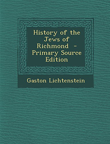 9781294779179: History of the Jews of Richmond