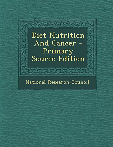 9781294779476: Diet Nutrition And Cancer