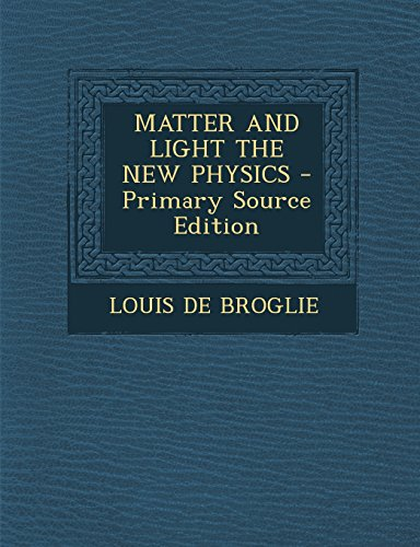 9781294783404: MATTER AND LIGHT THE NEW PHYSICS