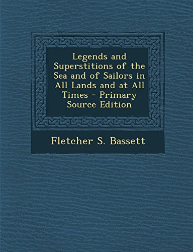 Legends and Superstitions of the Sea and
