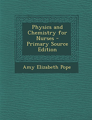 9781294788713: Physics and Chemistry for Nurses