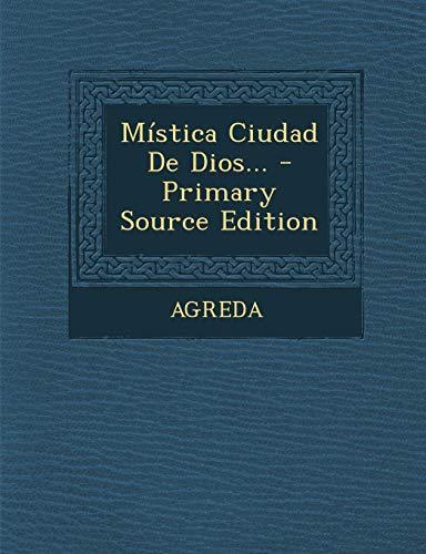 9781294794684: Mistica Ciudad de Dios... - Primary Source Edition (Spanish Edition)