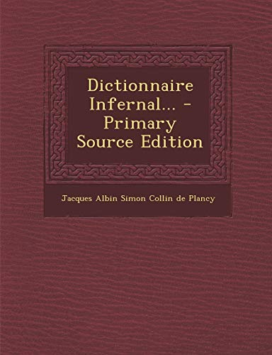 9781294794691: Dictionnaire Infernal... (French Edition)