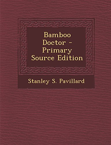 9781294795216: Bamboo Doctor