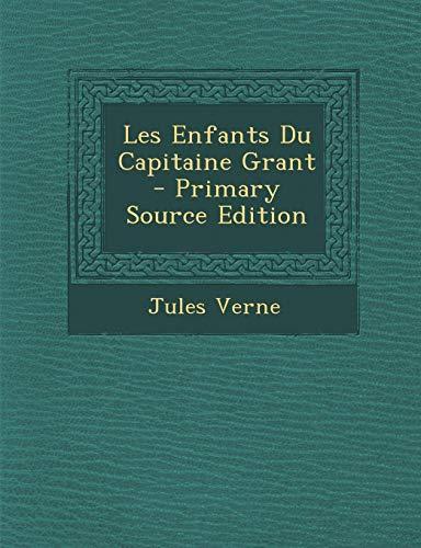 9781294795643: Les Enfants Du Capitaine Grant (French Edition)