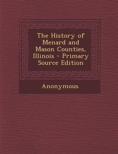 9781294798279: The History of Menard and Mason Counties, Illinois