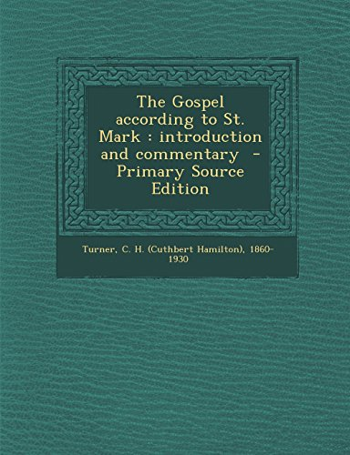 9781294799399: The Gospel according to St. Mark: introduction and commentary