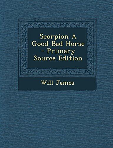 9781294804956: Scorpion A Good Bad Horse