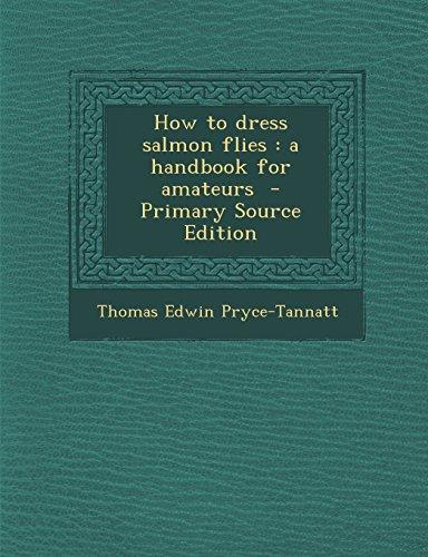 9781294805915: How to dress salmon flies: a handbook for amateurs