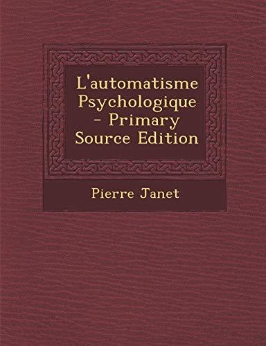 9781294809319: L'automatisme Psychologique (French Edition)