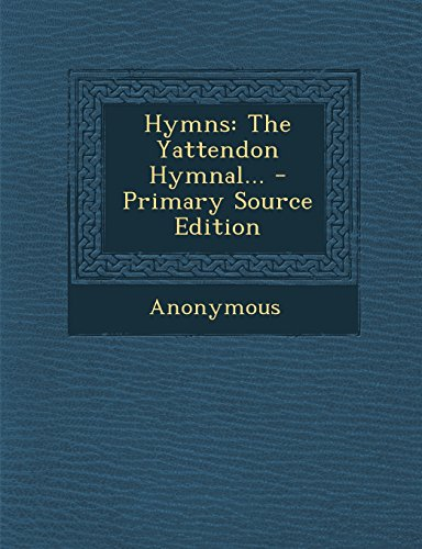 9781294809555: Hymns: The Yattendon Hymnal...