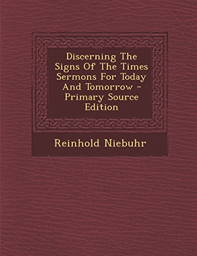 9781294812586: Discerning The Signs Of The Times Sermons For Today And Tomorrow