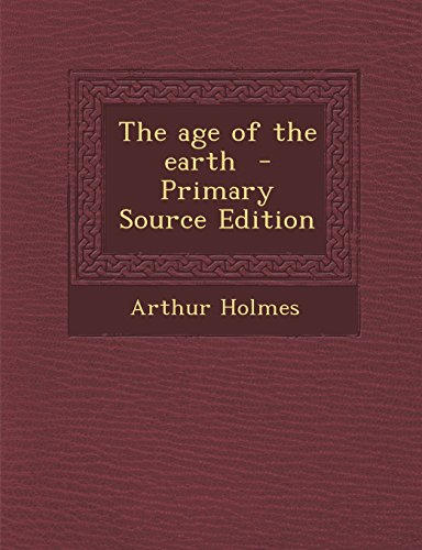 9781294814221: The age of the earth