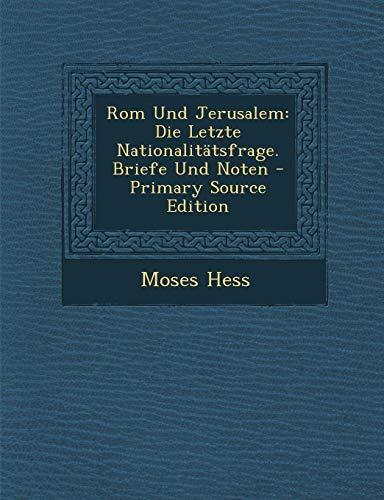 9781294815921: Rom Und Jerusalem: Die Letzte Nationalitätsfrage. Briefe Und Noten