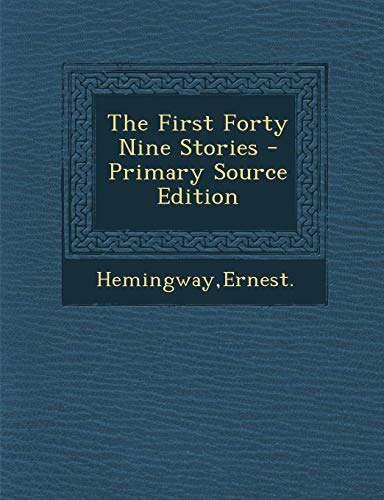 9781294817529: The First Forty Nine Stories