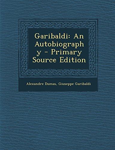 9781294818519: Garibaldi: An Autobiography