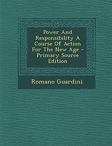 9781294818779: Power And Responsibility A Course Of Action For The New Age