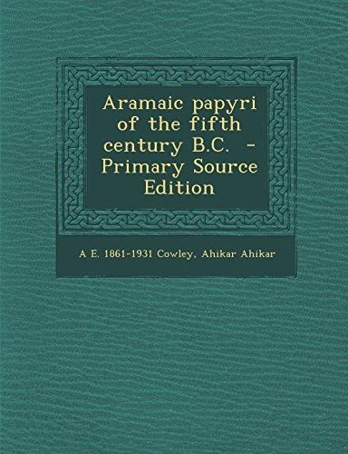 9781294819295: Aramaic papyri of the fifth century B.C.