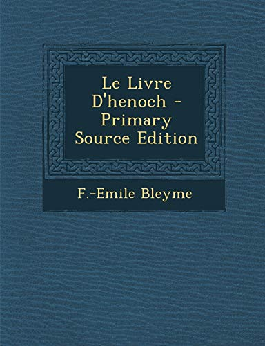 9781294819851: Le Livre D'henoch (French Edition)