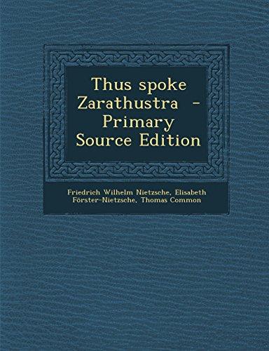9781294820253: Thus Spoke Zarathustra - Primary Source Edition