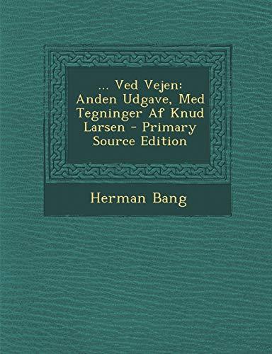 9781294822349: . Ved Vejen: Anden Udgave, Med Tegninger Af Knud Larsen