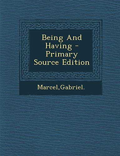 9781294823049: Being And Having