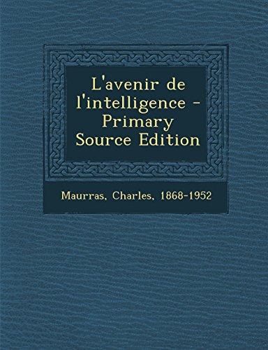 9781294823421: L'avenir de l'intelligence (French Edition)