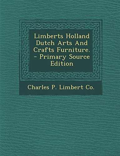 9781294825586: Limberts Holland Dutch Arts And Crafts Furniture.