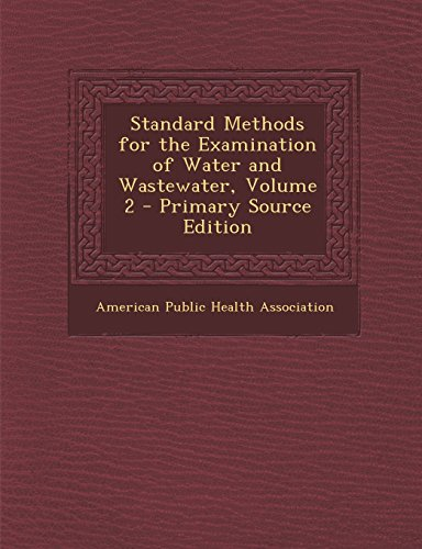 9781294825753: Standard Methods for the Examination of Water and Wastewater, Volume 2