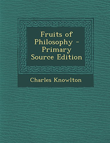 9781294826873: Fruits of Philosophy - Primary Source Edition