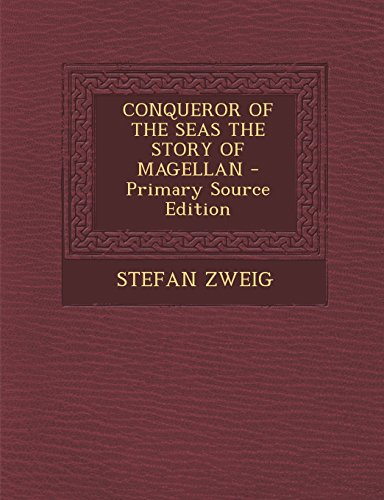 9781294828570: CONQUEROR OF THE SEAS THE STORY OF MAGELLAN