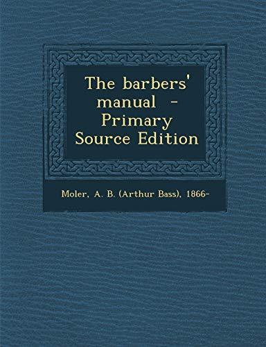 9781294828761: The barbers' manual