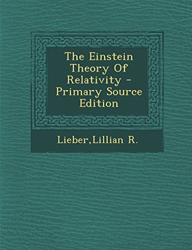 9781294830245: The Einstein Theory Of Relativity