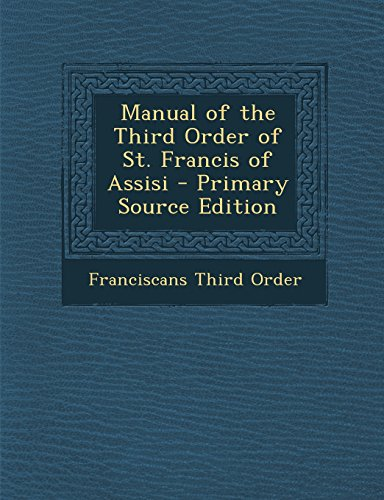 9781294830276: Manual of the Third Order of St. Francis of Assisi