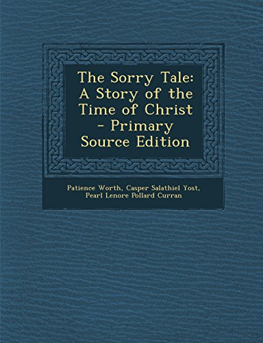 9781294832232: The Sorry Tale: A Story of the Time of Christ