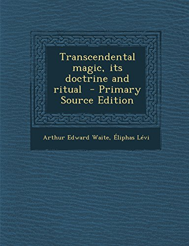 9781294832904: Transcendental Magic, Its Doctrine and Ritual