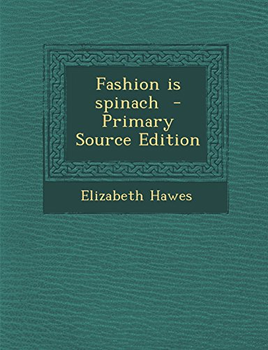 9781294833611: Fashion is spinach