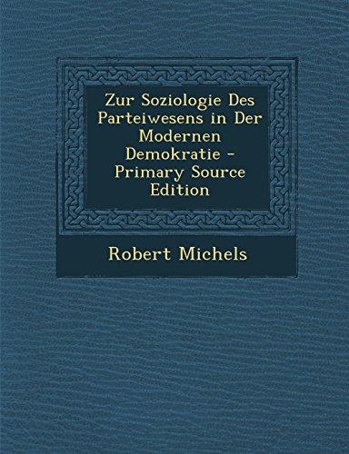 9781294833666: Zur Soziologie Des Parteiwesens in Der Modernen Demokratie