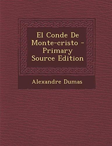 9781294833802: El Conde De Monte-cristo (Spanish Edition)