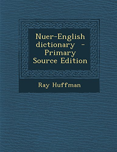 9781294834083: Nuer-English dictionary