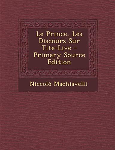 Le Prince, Les Discours Sur Tite-Live -
