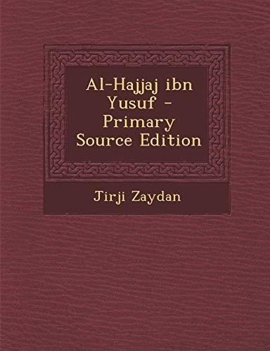 9781294840060: Al-Hajjaj ibn Yusuf (Arabic Edition)