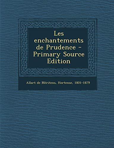 9781294841487: Les Enchantements de Prudence