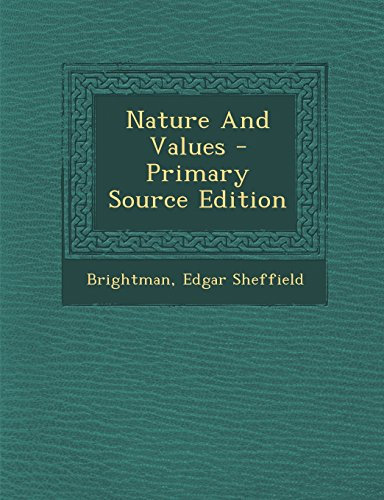 9781294843115: Nature And Values - Primary Source Edition