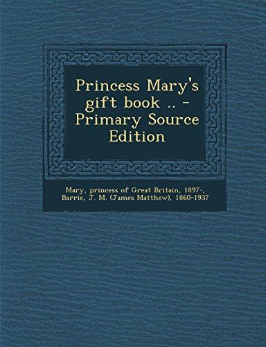 9781294845201: Princess Mary's gift book ..