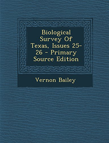 9781294845942: Biological Survey Of Texas, Issues 25-26